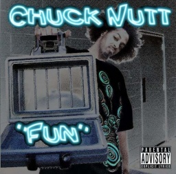 Chuck Nutt - Fun (SMC Records/2008)