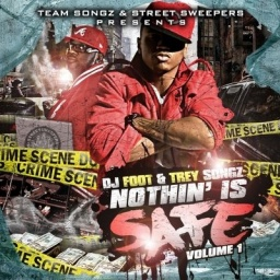 Dj Foot & Trey Songz - Nothin Is Safe VOL.1