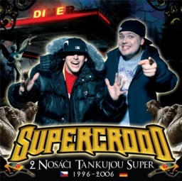 2 Nosáči Tankujou Super 2CD (2007)