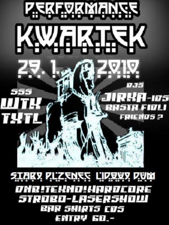 Performance Kwartek