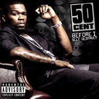 50 Cent - Before I Self Destruct[2008]