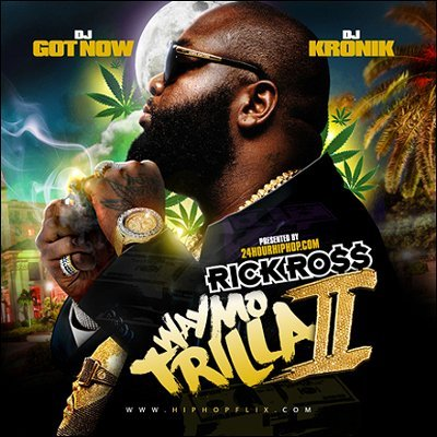 Rick Ross - Way Mo Trilla II