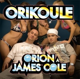 Orion a James Cole - Orikoule (Big Boss/2008)